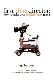 First time director: how to make your breakthrough movie cover image