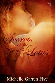 Secrets of the lotus cover image
