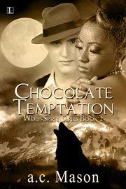 Chocolate temptation cover image