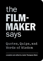 The filmmaker says: quotes, quips, and words of wisdom cover image