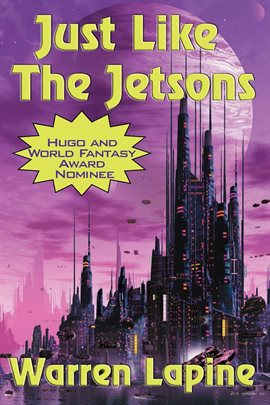 Cover image for Just Like the Jetsons  (with linked TOC)
