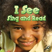 I See, Sing and Read