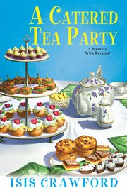 A catered tea party : a mystery with recipes cover image