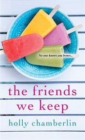The friends we keep cover image
