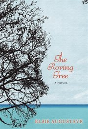 The Roving Tree