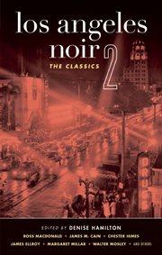 Los Angeles noir 2: the classics cover image