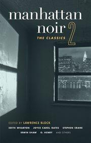 Manhattan noir 2: the classics cover image