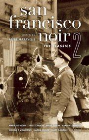 San Francisco noir 2: the classics cover image
