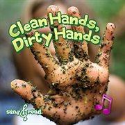 Clean Hands, Dirty Hands