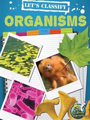 Let's Classify Organisms!