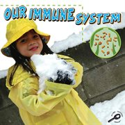 Our Immune System