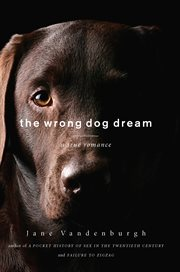 The Wrong Dog Dream