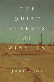 Quiet Streets of Winslow