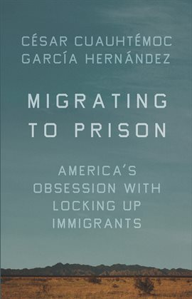 Cover image for Migrating to Prison