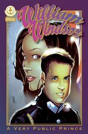 William Windsor - A Very Public Prince