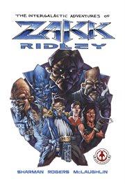 Intergalactic Adventures of Zakk Ridley