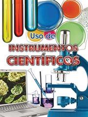 Uso de instrumentos científicos