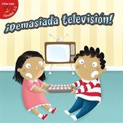 Demasiada televisiâon!