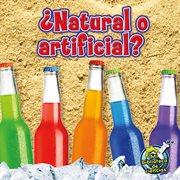 ¿natural o artificial?