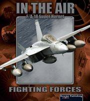 Super Hornet F/A- 8E/F
