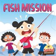 Fish Mission