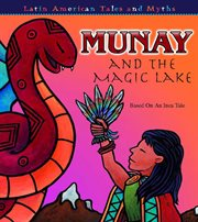 Munay and the Magic Lake