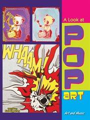 A Look at Pop Art