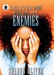 Deliver me from my enemies cover image