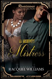 My husband's mistress : renaissance collection cover image