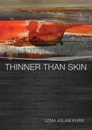 Thinner Than Skin