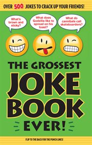 The Grossest Joke Book Ever!