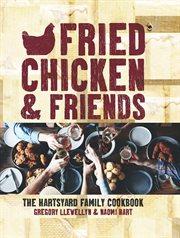 Fried Chicken & Friends