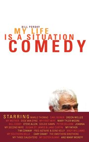 My Life Is A Situation Comedy