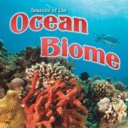Seasons of the Ocean Biome