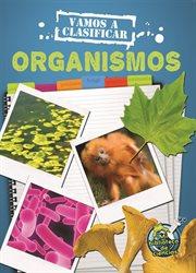 Vamos a clasificar organismos