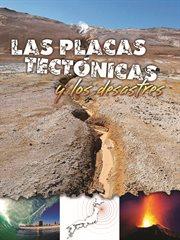 Las placas tectâonicas y los desastres