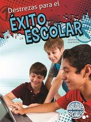 Destrezas para el âexito escolar (Skills for School Success)