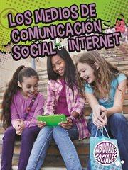 Los medios de comunicaciâon social en internet