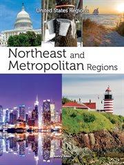 Northeast and Metropolitan Regions
