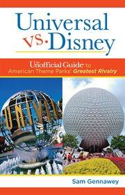 Universal Versus Disney