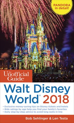 The Unofficial Guide: Walt Disney World 2018