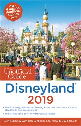 The Unofficial Guide Disneyland 2019