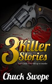 3 Killer Stories