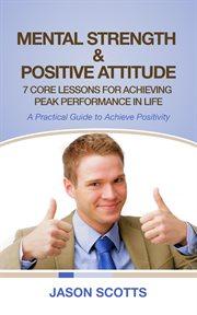 Mental Strength & Positive Attitude