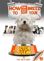 How to Breed your Coton De Tulear
