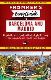 Frommer's Easyguide Barcelona and Madrid