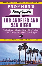 Frommer's Easy Guide to Los Angeles and San Diego