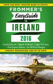 Frommer's easyguide to Ireland 2016 cover image