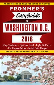 Frommer's Easyguide to Washington D.C