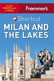 Milan and the Lakes